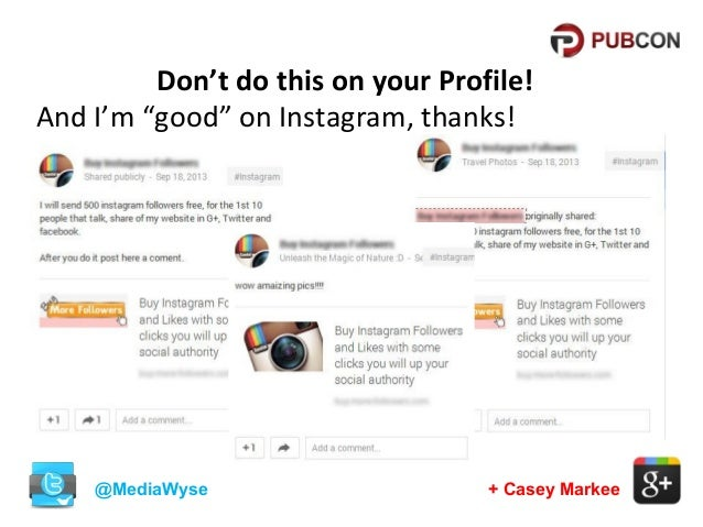 """Don't do this on your Profile! And I'm """"good"""" on Instagram, thanks!  @MediaWyse  + Casey Markee"""