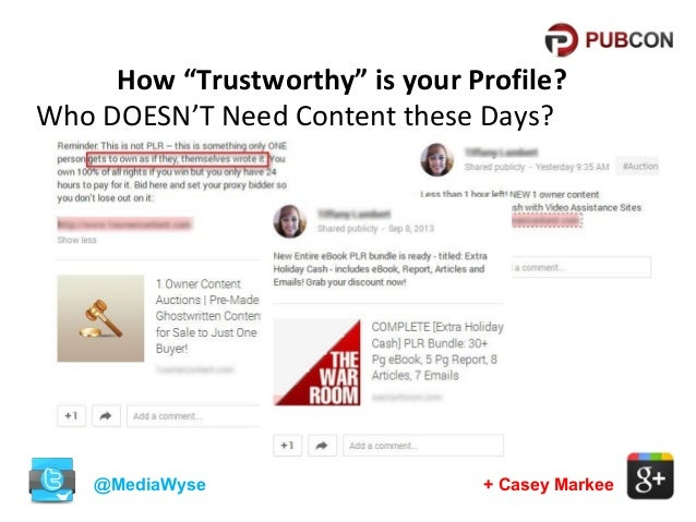 """How """"Trustworthy"""" is your Profile? Who DOESN'T Need Content these Days?  @MediaWyse  + Casey Markee"""
