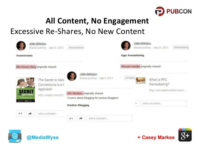 All Content, No Engagement Excessive Re-Shares, No New Content  @MediaWyse  + Casey Markee