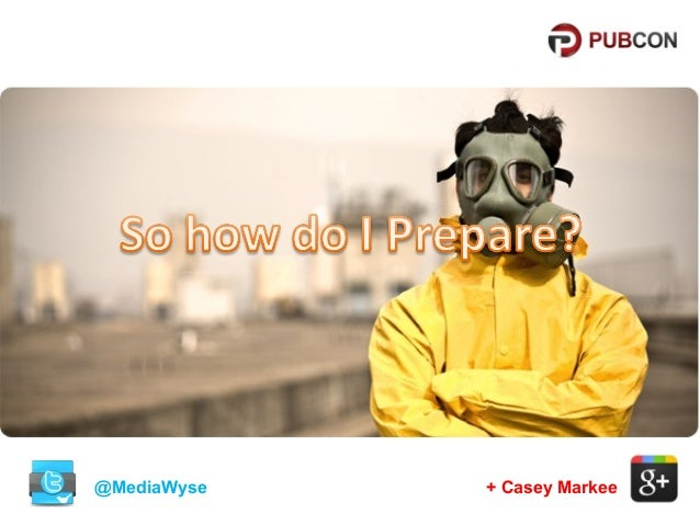 @MediaWyse  + Casey Markee