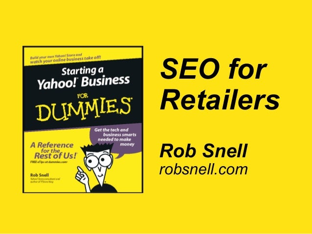 SEO for Retailers Rob Snell robsnell.com