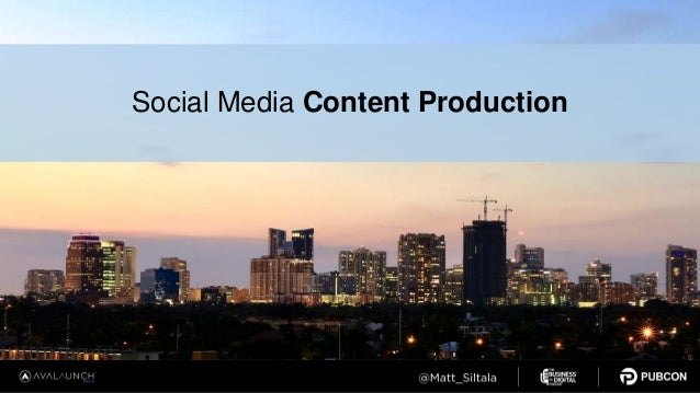 Social Media Content Production