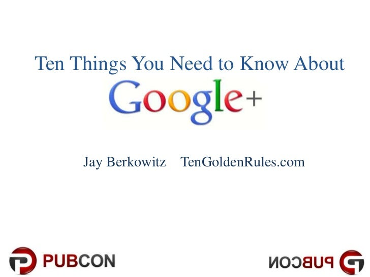 Ten Things You Need to Know About     Jay Berkowitz TenGoldenRules.com