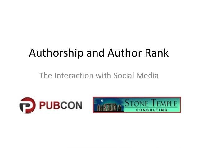 Authorship and Author RankThe Interaction with Social Media