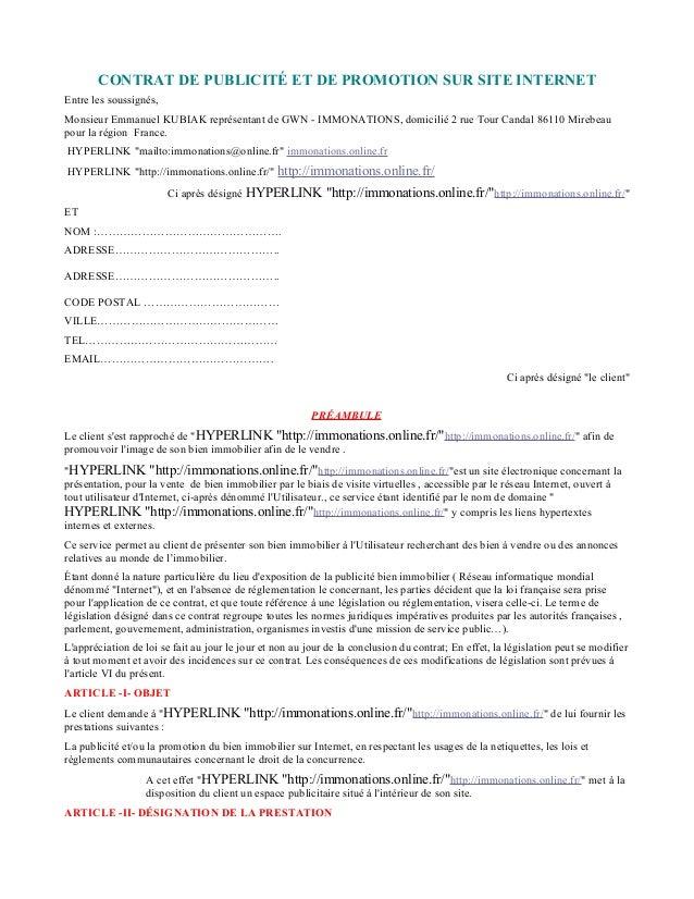 CONTRAT DE PUBLICITÉ ET DE PROMOTION SUR SITE INTERNET Entre les soussignés, Monsieur Emmanuel KUBIAK représentant de GWN ...