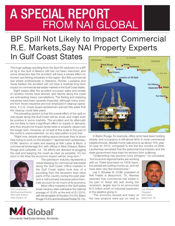 ASPECIALREPORT                              FROM NAI GLOBAL BP Spill Not Likely to Impact Commercial R.E. Markets,Say NA...