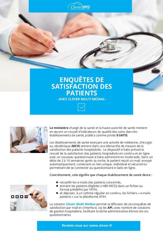 ENQUÊTES DE SATISFACTION DES PATIENTS - AVEC CLEVER MULTI MÉDIAS - Le ministère chargé de la santé et la haute autorité de...