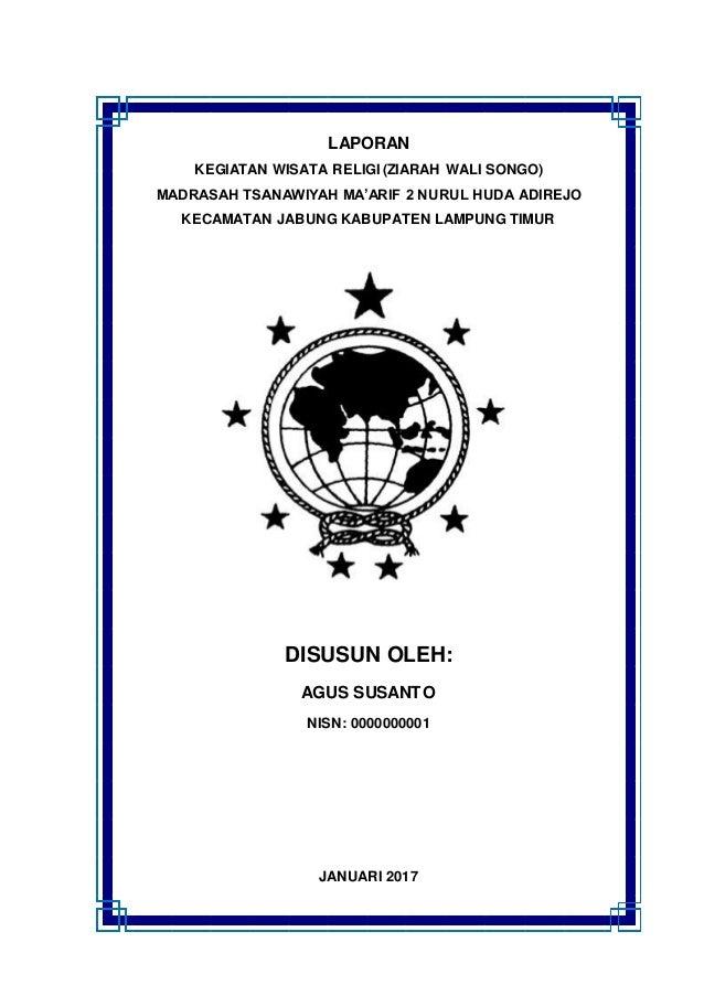 Laporan Kegiatan Ziarah Wali Songo Nurul Huda Online