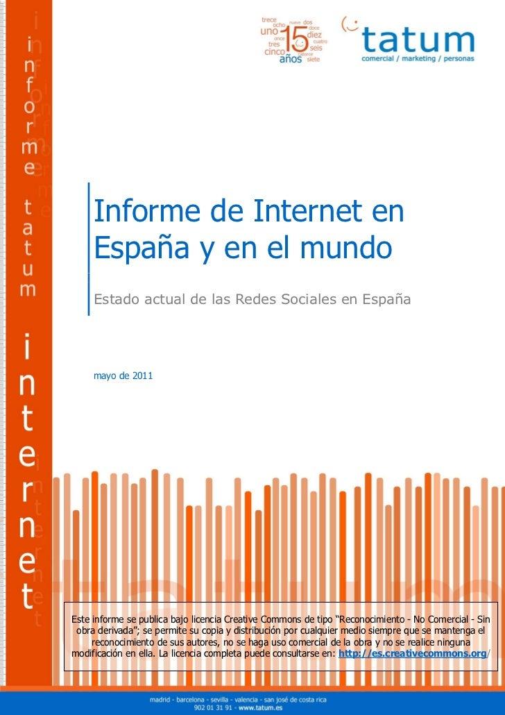 Informe de Internet en España y en el mundo     Informe de Internet en     España y en el mundo     Estado actual de las R...