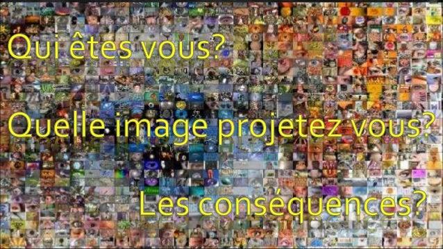 Sélection  d'information  Vous laissez Identité des Numérique  traces partout!  Partage de  contenus  Publication  Personn...