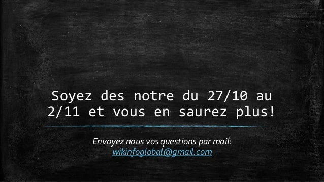 Pour info  – Ecrivez nous a l'adresse mail:  wikinfoglobal@gmail.com  – Visiter notre page facebook:  https://www.facebook...