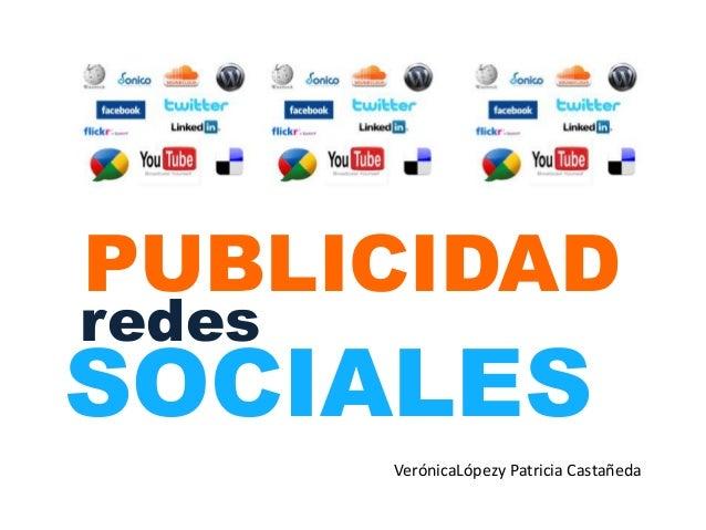 SOCIALES PUBLICIDAD redes VerónicaLópezy Patricia Castañeda