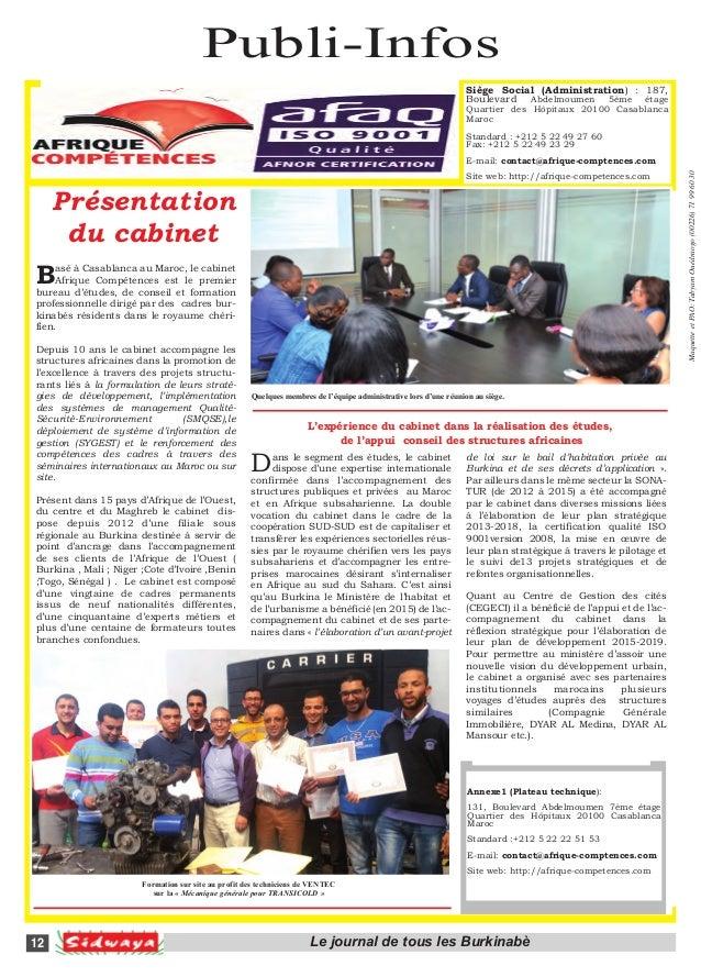 Publi-Infos 12 Le journal de tous les Burkinabè Présentation du cabinet Basé à Casablanca au Maroc, le cabinet Afrique Com...