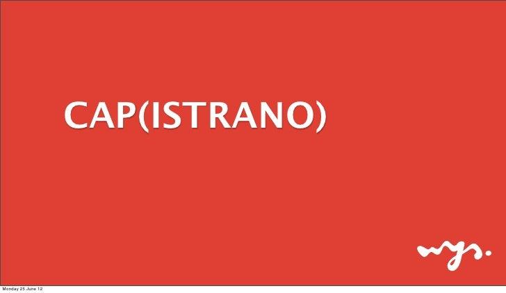CAP(ISTRANO)Monday 25 June 12