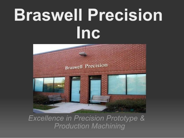 Braswell Precision Inc