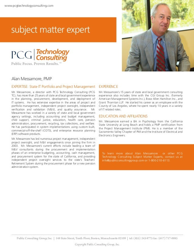 www.pcgtechnologyconsulting.com    subject matter expert    Alan Messamore, PMP    EXPERTISE: State IT Portfolio and Proje...