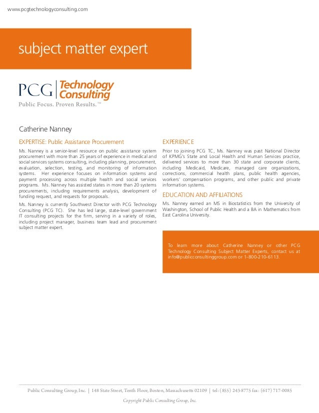 www.pcgtechnologyconsulting.com    subject matter expert    Catherine Nanney    EXPERTISE: Public Assistance Procurement  ...