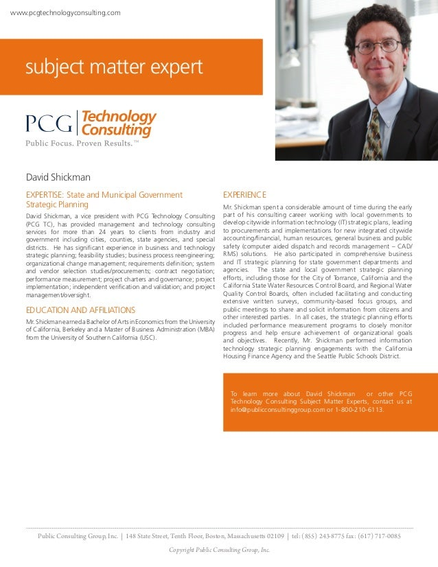 www.pcgtechnologyconsulting.com    subject matter expert    David Shickman    EXPERTISE: State and Municipal Government   ...
