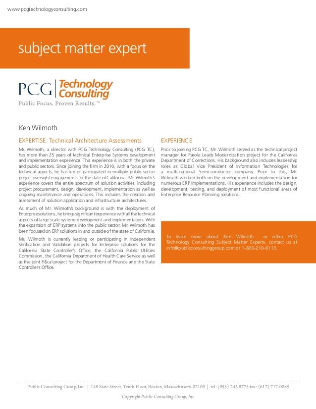 www.pcgtechnologyconsulting.com    subject matter expert    Ken Wilmoth    EXPERTISE: Technical Architecture Assessments  ...