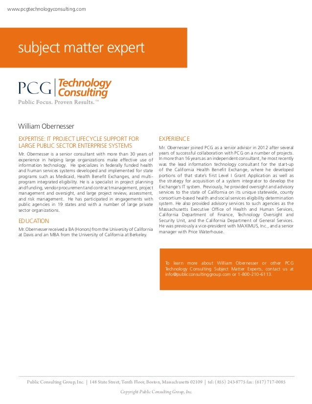 www.pcgtechnologyconsulting.com    subject matter expert    William Obernesser    EXPERTISE: IT PROJECT LIFECYCLE SUPPORT ...