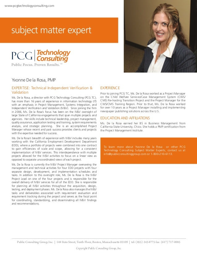 www.pcgtechnologyconsulting.com    subject matter expert    Yvonne De la Rosa, PMP    EXPERTISE: Technical Independent Ver...