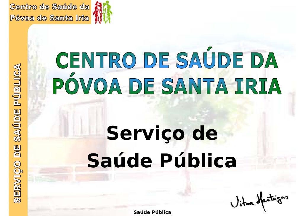 Serviço de Saúde Pública      Saúde Pública