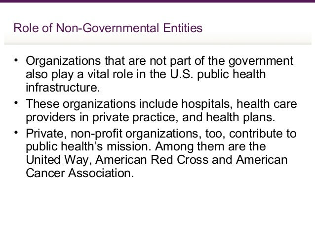 the role of the private and public organizations in reducing the life expectancy