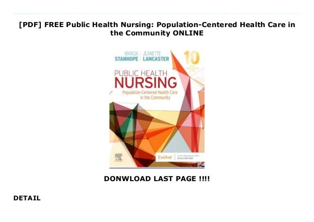 [PDF] FREE Public Health Nursing: Population-Centered Health Care in the Community ONLINE DONWLOAD LAST PAGE !!!! DETAIL A...