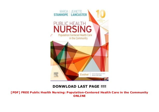 DONWLOAD LAST PAGE !!!! [PDF] FREE Public Health Nursing: Population-Centered Health Care in the Community ONLINE