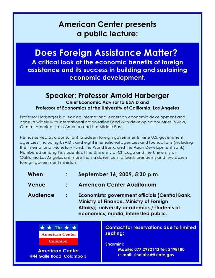 American Center presents                        a public lecture:         Does Foreign Assistance Matter?      A critical ...