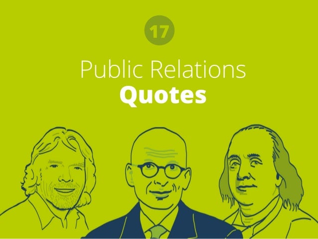 Pr Quotes Delectable 17 Inspirational Public Relations Quotes