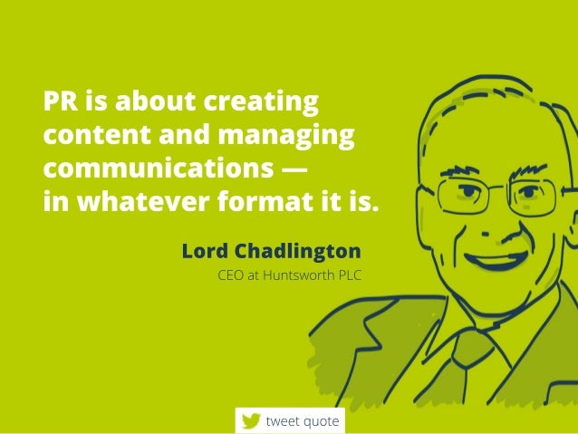 Pr Quotes Amazing Prisaboutcreating Contentandmanaging Communications Inwhateverformat…
