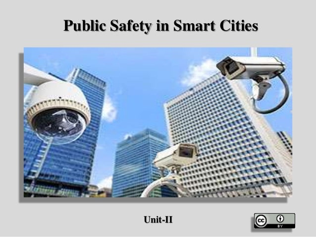 Public Safety in Smart Cities Unit-II