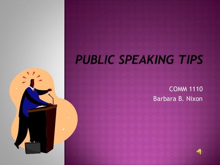 COMM 1110 Barbara B. Nixon