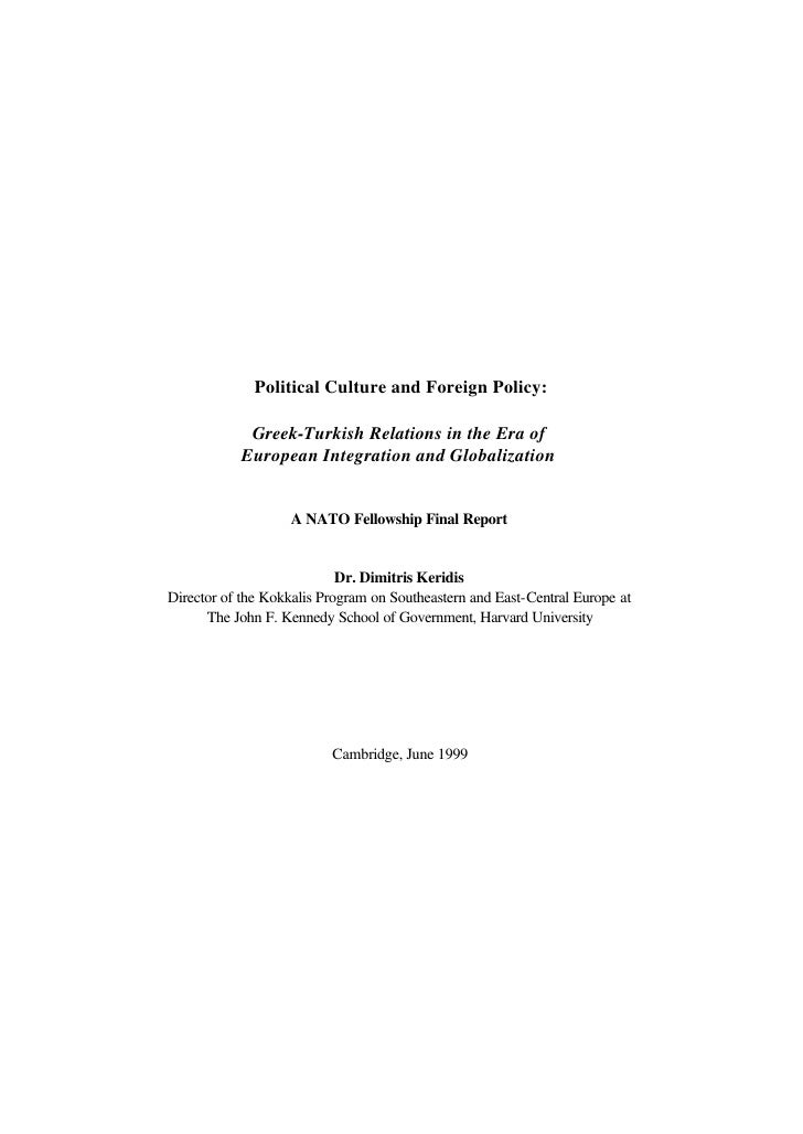 Political Culture and Foreign Policy:            Greek-Turkish Relations in the Era of           European Integration and ...