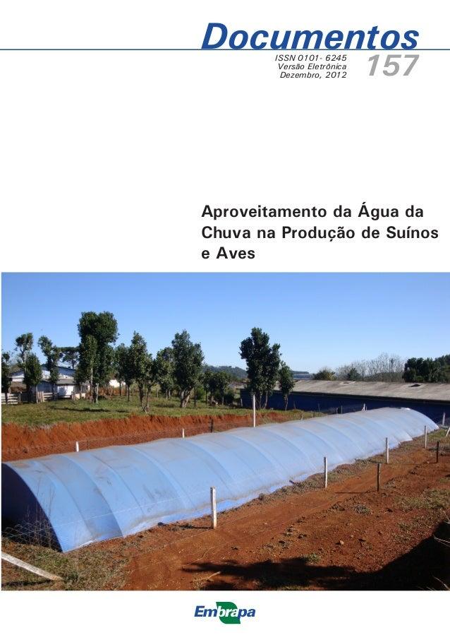 Documentos        ISSN 0101- 6245         Versão Eletrônica         Dezembro, 2012      157Aproveitamento da Água daChuva ...