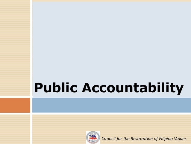 accountability of public officers in philippines Good government and public accountability   misfeasance and nonfeasance in office committed by officers and employees of the government and its political subdivisions and instrumentalities inclusive of investigations of any matter of public interest on its own initiative or upon order of the house.