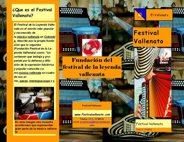 ¿Que es el FestivalVallenato?                                                                                     El Valle...