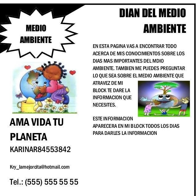 DIAN DEL MEDIOAMBIENTEEN ESTA PAGINA VAS A ENCONTRAR TODOACERCA DE MIS CONOCIMIENTOS SOBRE LOSDIAS MAS IMPORTANTES DEL MDI...
