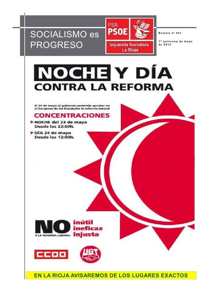 .SOCIALISMO es                           Boletín nº 021PROGRESO                                        1 ª q u i n c e n a...