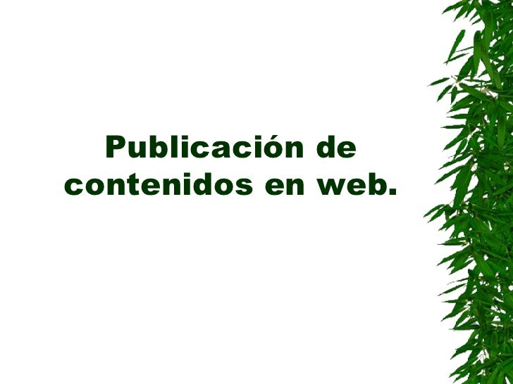 Publicación de contenidos en web.