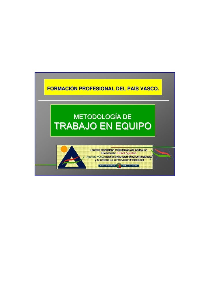 FORMACIÓN PROFESIONAL DEL PAÍS VASCO.             METODOLOGÍA DE   TRABAJO EN EQUIPO