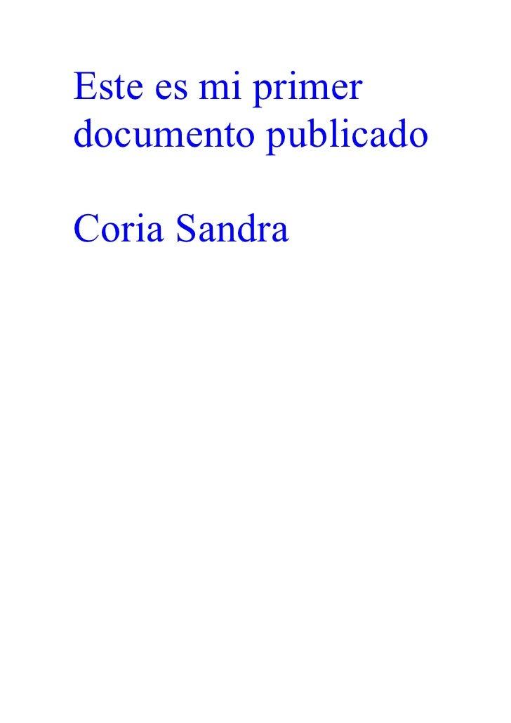 Este es mi primerdocumento publicadoCoria Sandra