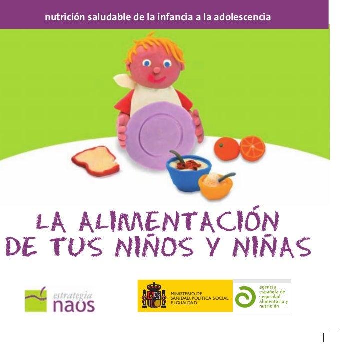 nutrición saludable de la infancia a la adolescencia                -  LA ALIMENTACION         -       -DE TUS NINOS Y NIN...