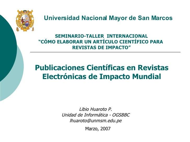 """SEMINARIO-TALLER INTERNACIONAL """"CÓMO ELABORAR UN ARTÍCULO CIENTÍFICO PARA  REVISTAS DE IMPACTO"""" Publicaciones Científicas..."""