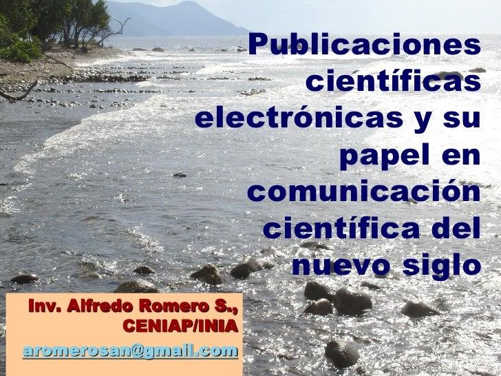 Publicaciones                          científicas                   electrónicas y su                            papel en...