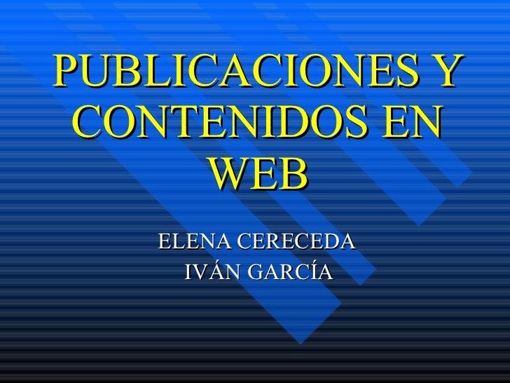 PUBLICACIONES Y CONTENIDOS EN WEB ELENA CERECEDA  IVÁN GARCÍA