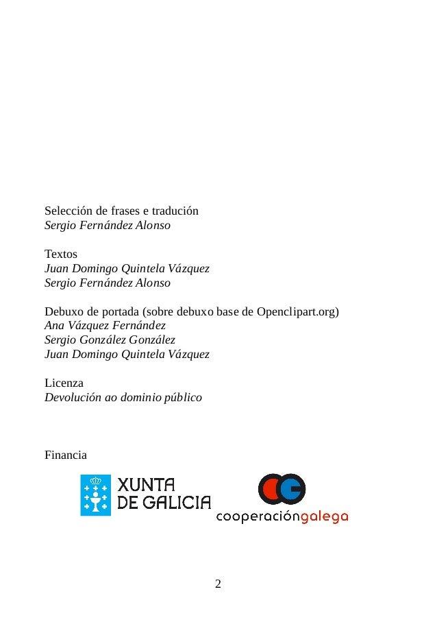 Selección de frases e tradución Sergio Fernández Alonso Textos Juan Domingo Quintela Vázquez Sergio Fernández Alonso Debux...