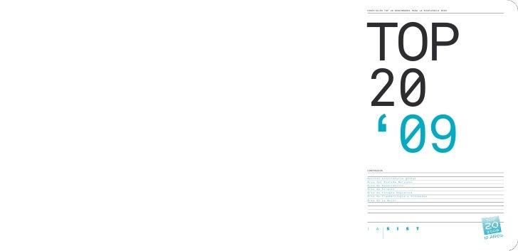 TOP HOSPITALES TOP 20 BENCHMARKS PARA LA EXCELENCIA 2009     20 '09 CONTENIDOS   Gestión hospitalaria global Área del Sist...