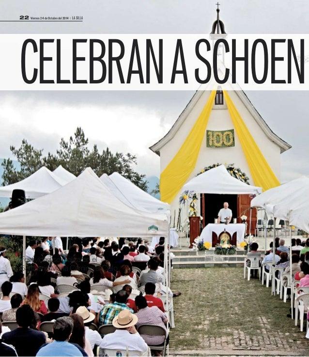 22 Viernes 24 de Octubre del 2014 | LA SILLA  CELEBRANASCHOEN  Festividad se realiza en el  SantuarioMaría Camino al Cielo
